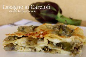 Lasagne carciofi e besciamella ricetta facile e veloce
