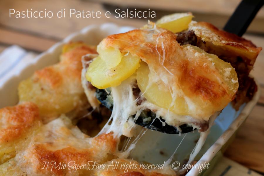 Pasticcio patate e salsiccia filante e gustoso ricetta il mio saper fare
