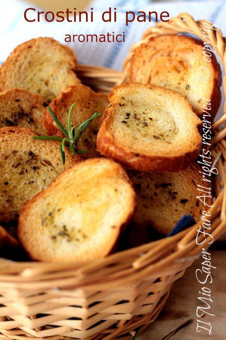 Crostini di pane aromatici riciclare il pane raffermo ricette il mio saper fare
