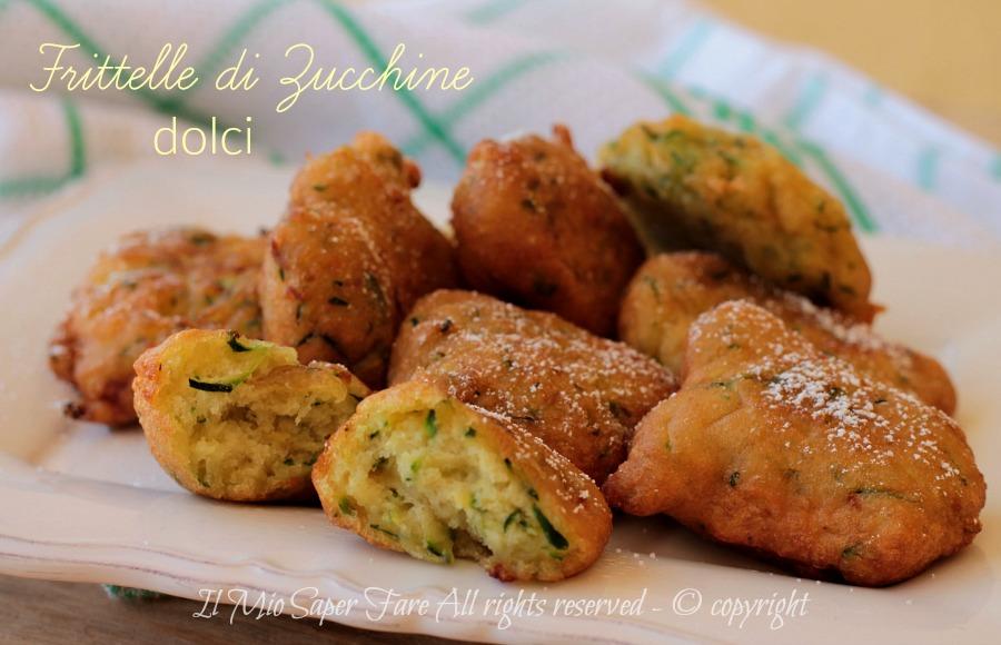 Frittelle di zucchine dolci ricetta della nonna facile il mio saper fare