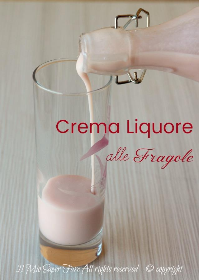 Crema di Liquore alle Fragole vellutata e golosa ricetta il mio saper fare