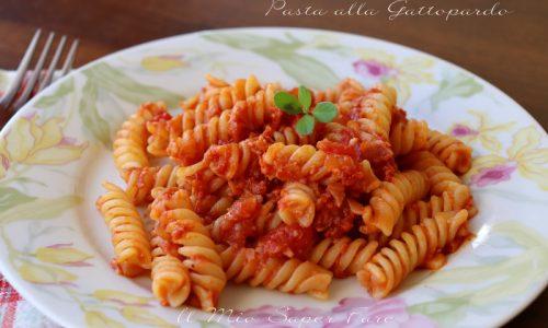 Pasta alla Gattopardo ricetta primo piatto facile e veloce