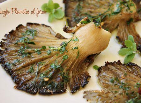 Funghi Pleurotus al forno ricetta facile leggera e gustosa