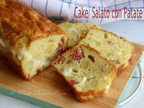 Cake salato con patate salame e scamorza sofficissimo