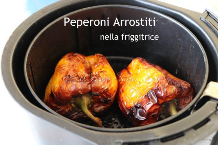 Peperoni arrostiti con la friggitrice ad aria in solo 20 minuti il mio saper fare