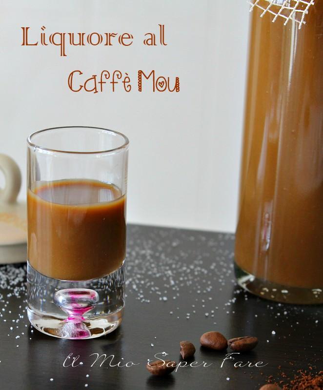 Liquore al caffe mou cremoso ricetta il mio saper fare