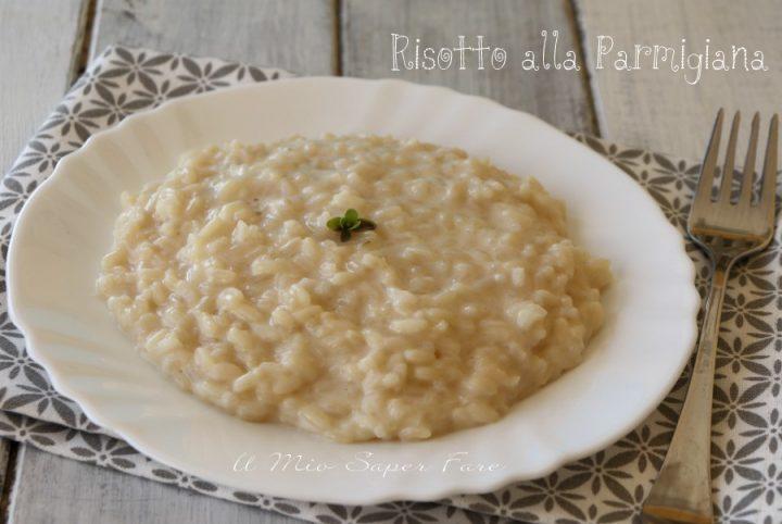 Risotto alla parmigiana | Riso al parmigiano ricetta facile il mio saper fare
