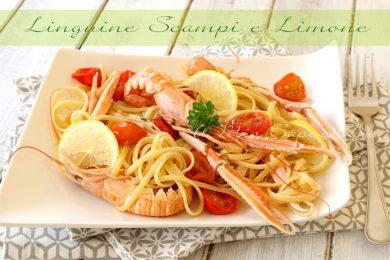 Linguine scampi e limone primo piatto facile e veloce