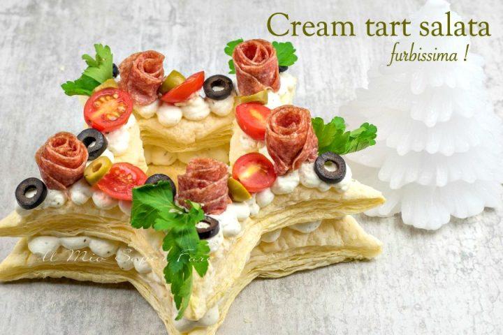 Cream tart salata ricetta furbissima il mio saper fare
