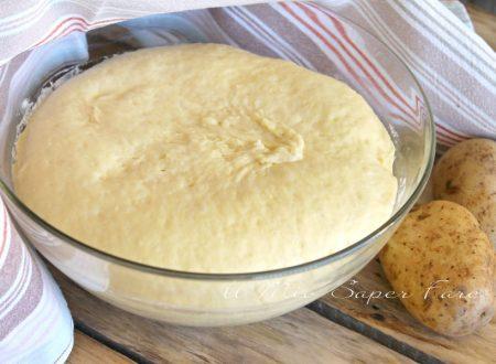 Pasta lievitata con patate