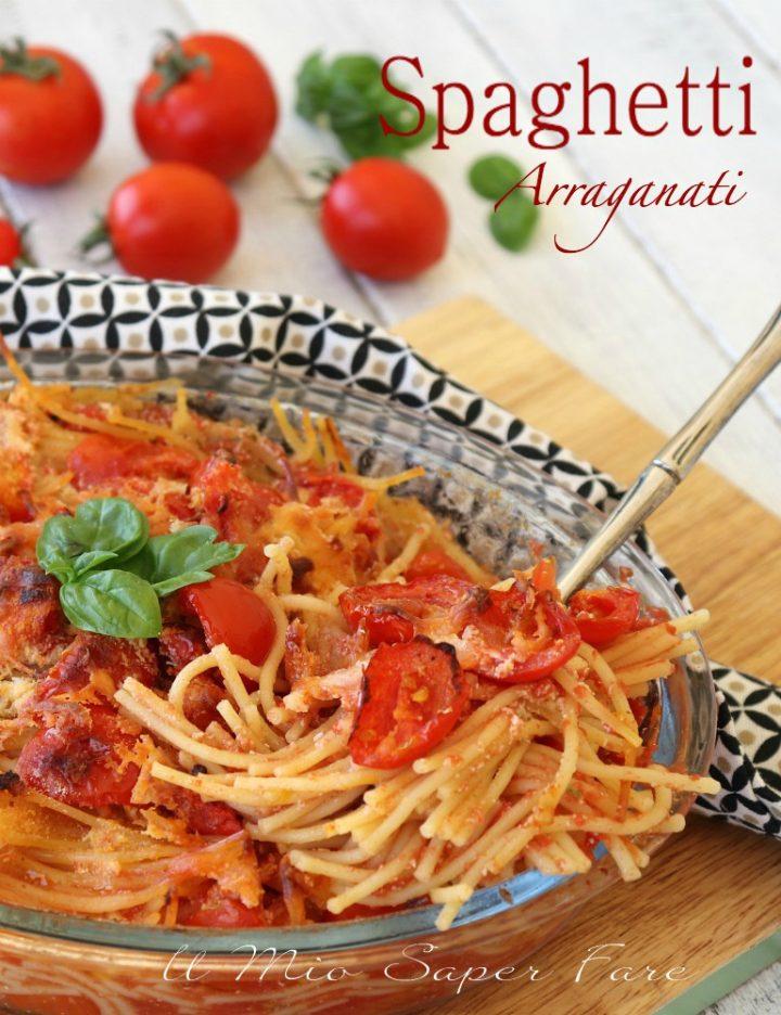 Spaghetti arraganati ricetta pasta al forno tutto a crudo il mio saper fare