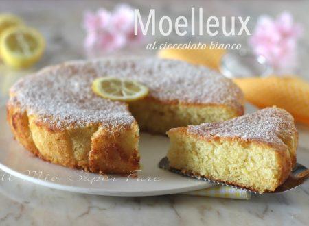Torta moelleux al cioccolato bianco e ricotta dolce soffice