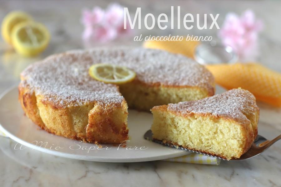 Torta moelleux al cioccolato bianco e ricotta dolce sofficeil mio saper fare