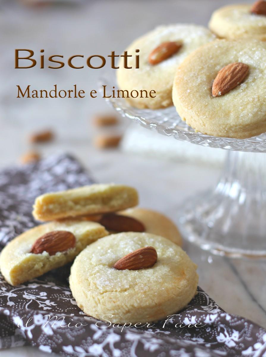 Biscotti alle mandorle e limone ricetta biscotto morbido e friabile il mio saper fare