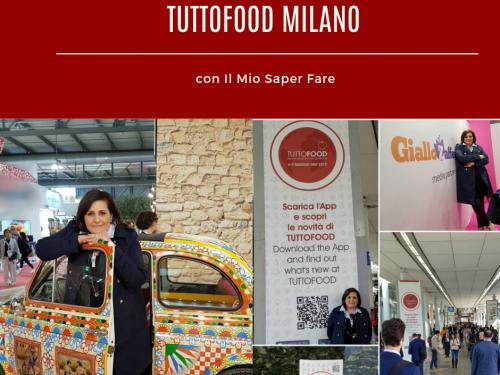 TUTTOFOOD MILANO 2019 con IL MIO SAPER FARE
