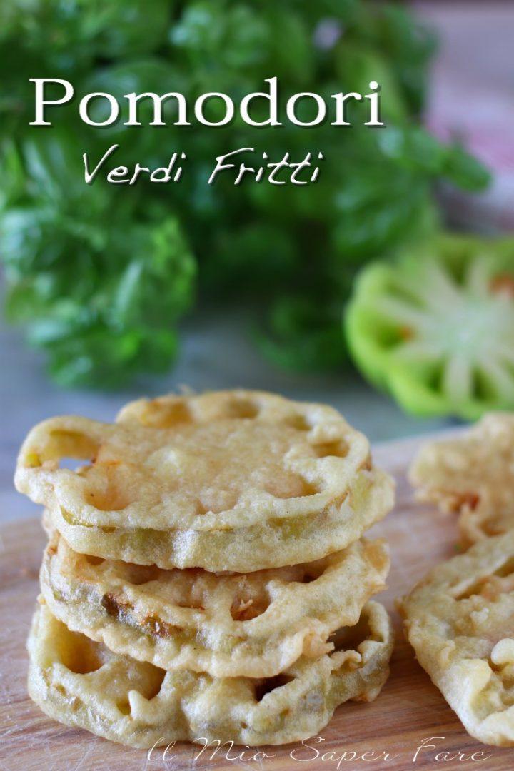 Pomodori verdi fritti in pastella ricetta il mio saper fare