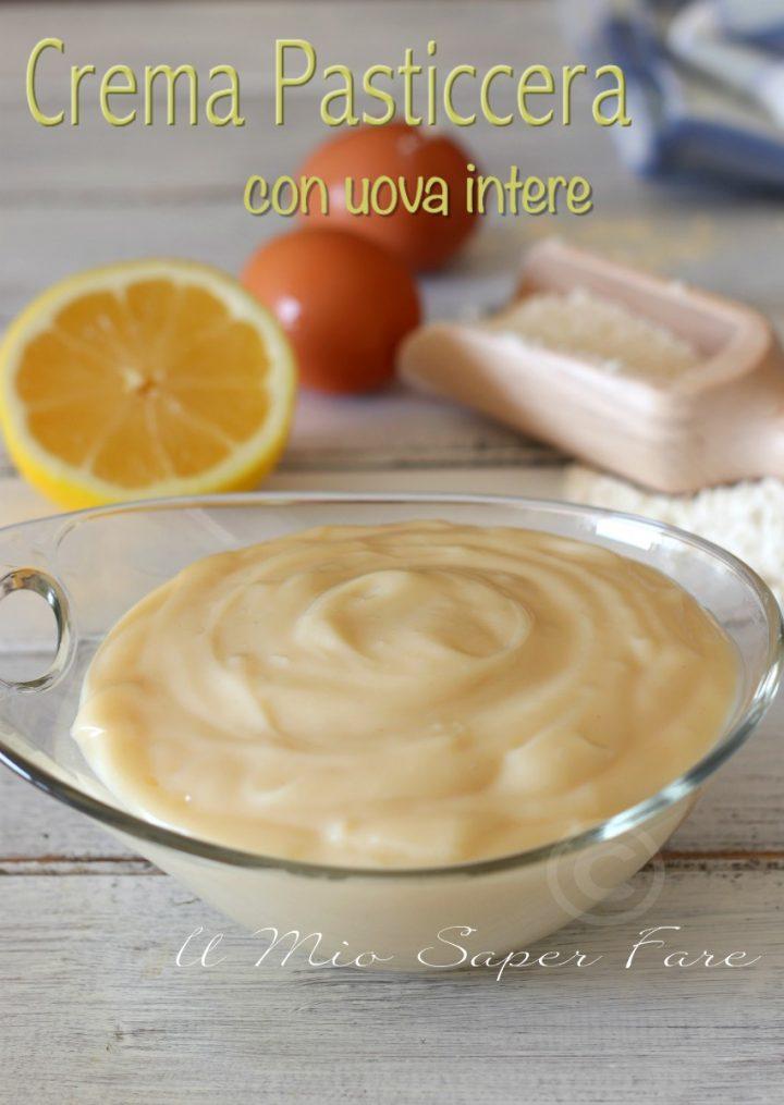 Crema pasticcera con uova intere ricetta senza spreco il mio saper fare