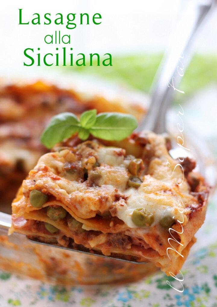 LASAGNE alla SICILIANA ricetta con ragù di carne e piselli il mio saper fare