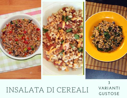 Insalata di cereali: 3 varianti gustose