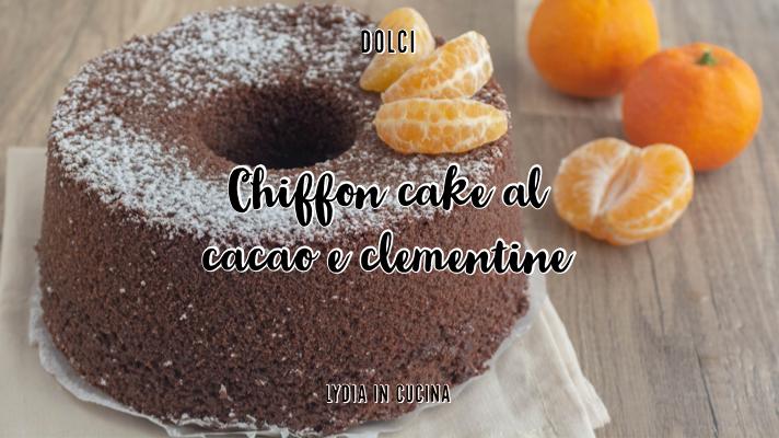chiffon cake al cacao e clementine