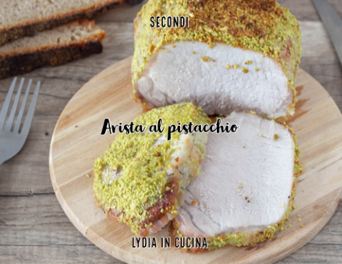 Arista al pistacchio, consigli per una cottura perfetta