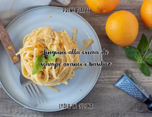 Linguine alla crema di scampi e arance con basilico