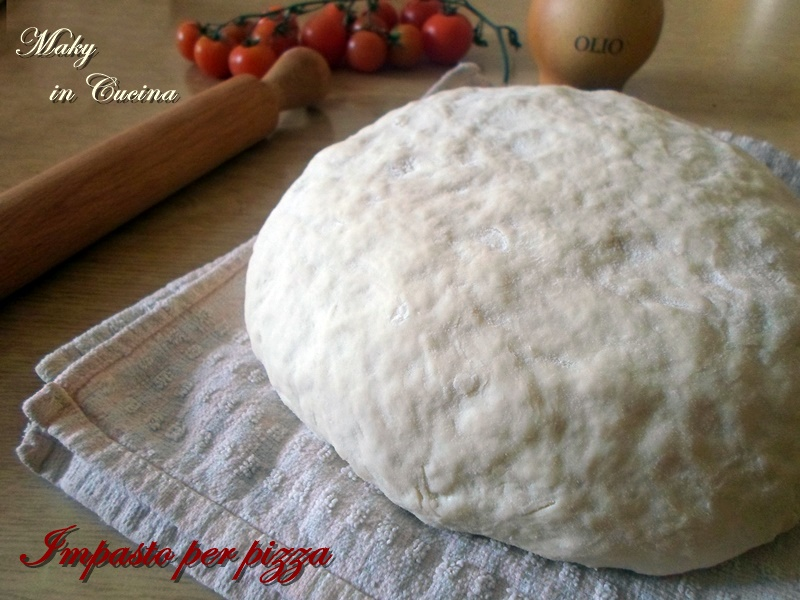 Segreti e ricetta per impasto base pizza   Maky in Cucina