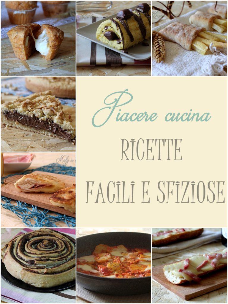 Piacere cucina: ricette facili e sfiziose