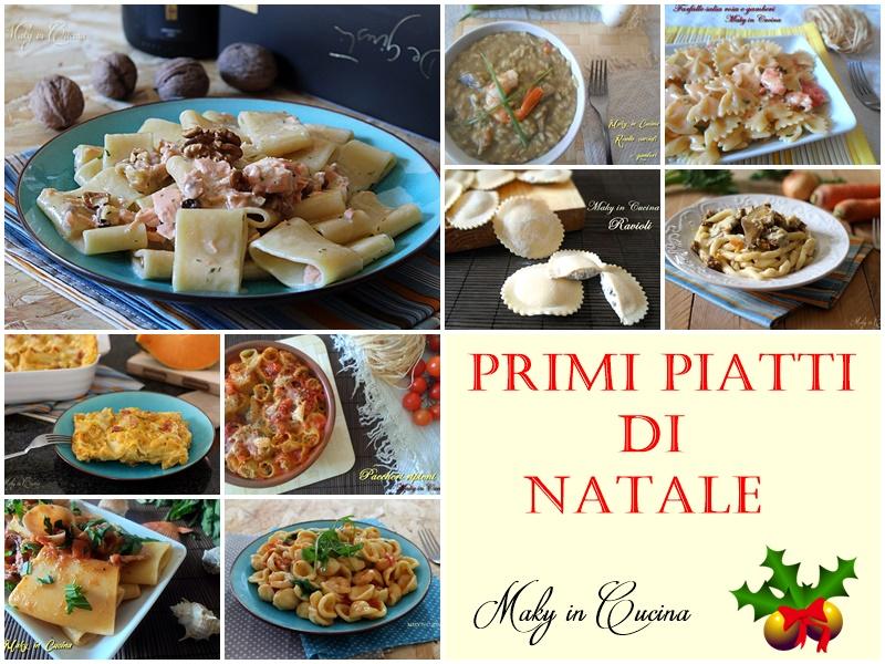 Primi piatti natalizi ricette facili ed originali per le for Ricette primi piatti originali