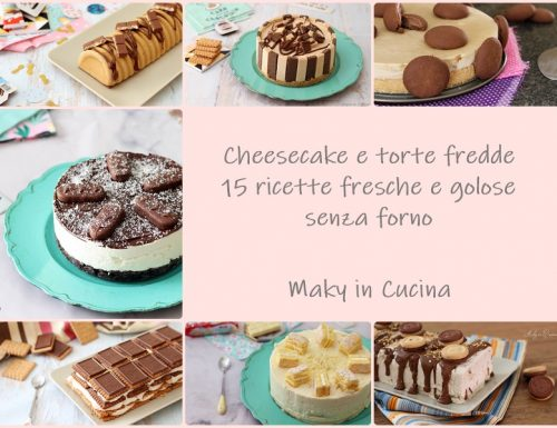 Cheesecake e torte fredde