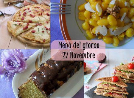 Menù del giorno 27 Novembre