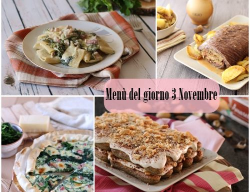 Menù del giorno 3 Novembre