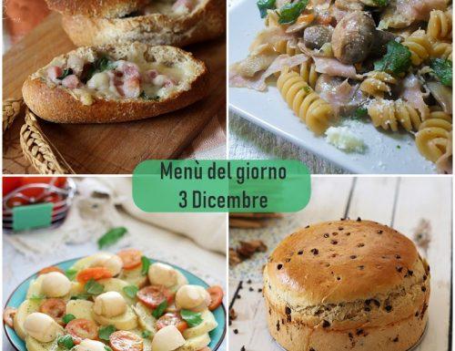 Menù del giorno 3 Dicembre