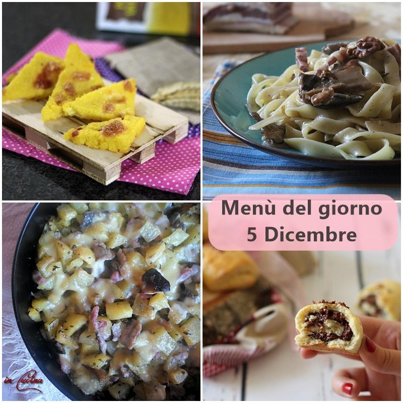 Menù del giorno 5 Dicembre