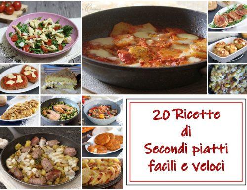 Ricette Secondi piatti facili e veloci