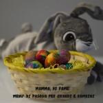 Menù di Pasqua per grandi e bambini