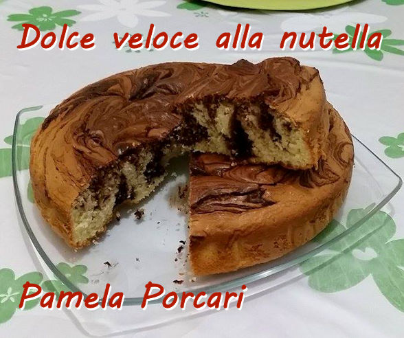 Dolce veloce alla nutella 2 - Pamela porcari mod