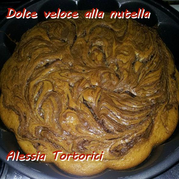 Dolce veloce alla nutella Alessia Tortorici mod