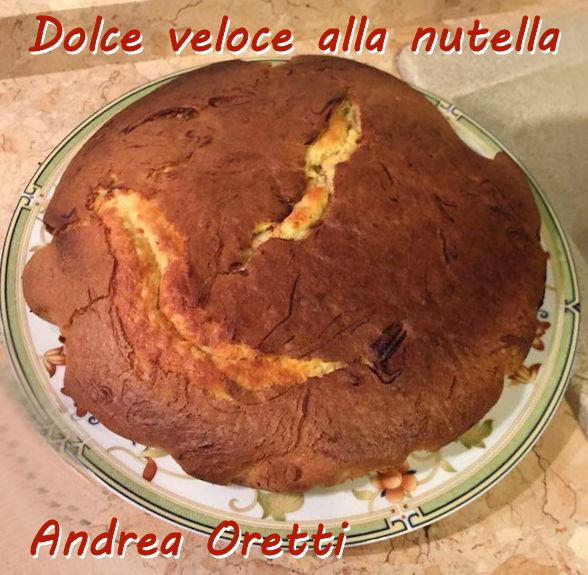 Dolce veloce alla nutella - Andrea Oretti mod