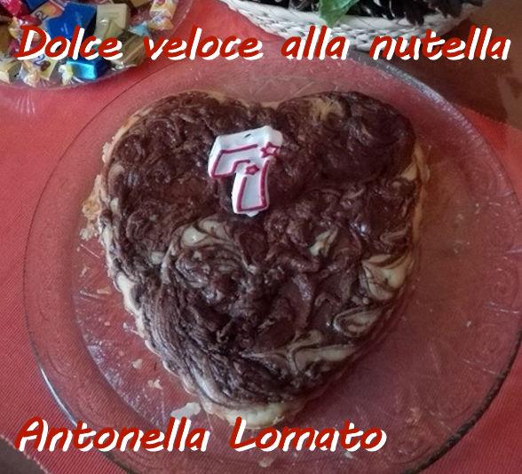 Dolce veloce alla nutella Antonella Lomato mod
