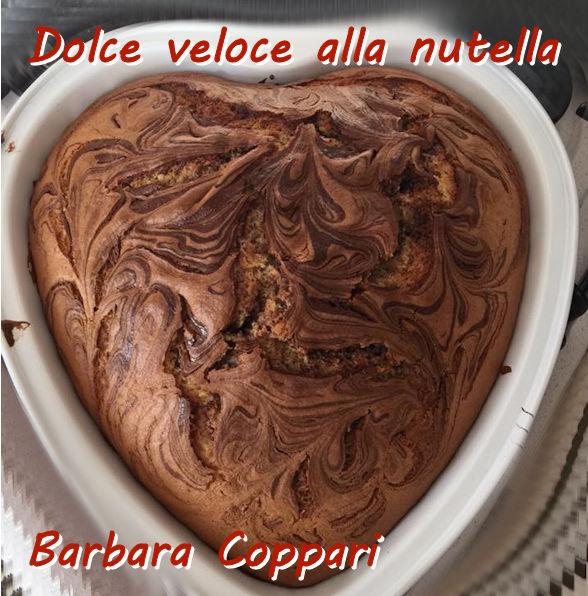Dolce veloce alla nutella - Barbara Coppari mod