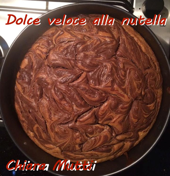 Dolce veloce alla nutella - Chiara Mutti mod