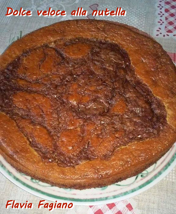 Dolce veloce alla nutella Flavia Fagiano modù