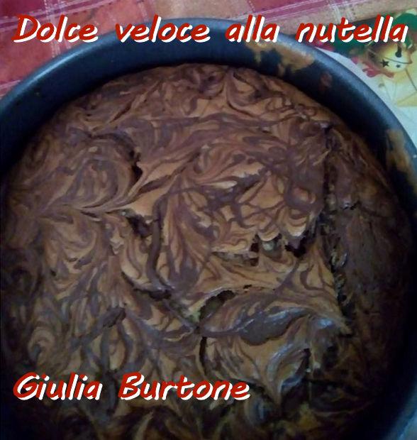 Dolce veloce alla nutella Giulia Burtone mod