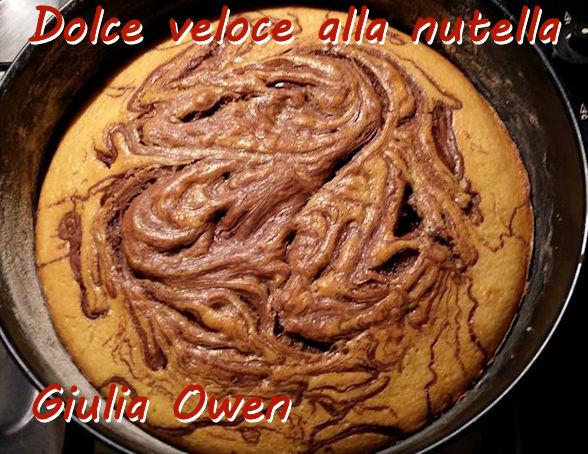 Dolce veloce alla nutella - Giulia Owen mod
