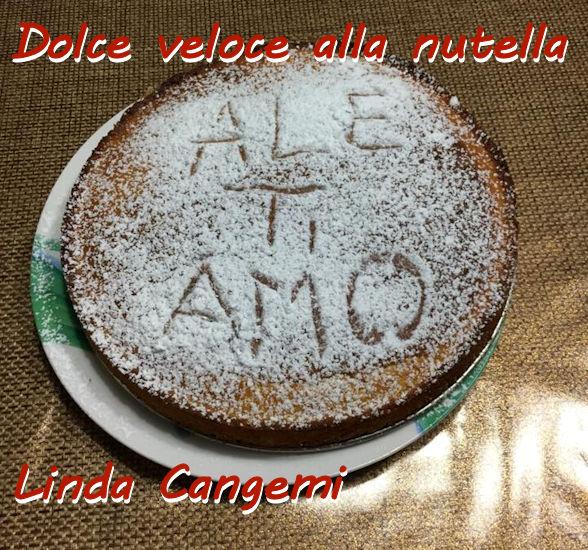 Dolce veloce alla nutella Linda Cangemi mod
