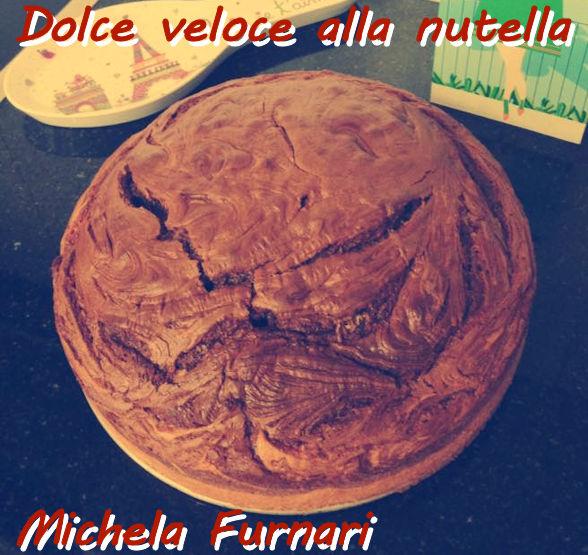 Dolce veloce alla nutella Michela Furnari mod