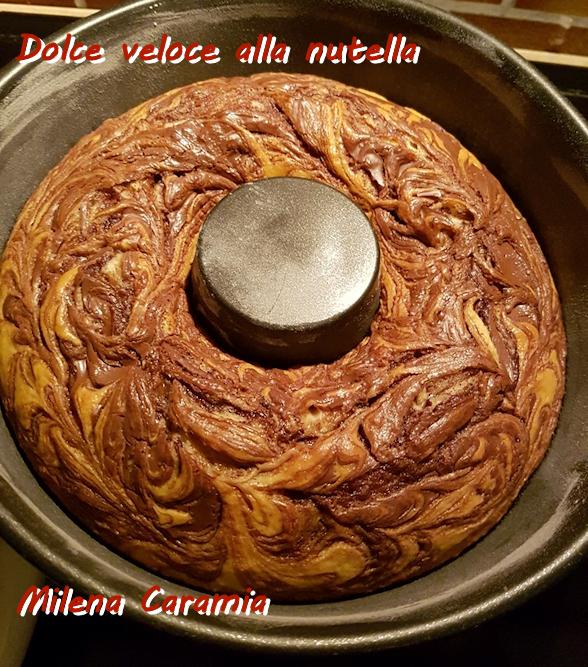 Dolce veloce alla nutella Milena Caramia mod