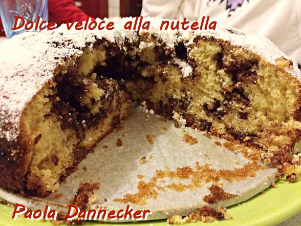 Dolce veloce alla nutella Paola Dannecker mod