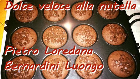 Dolce veloce alla nutella Pietro Loredana Bernardini Luongo mod